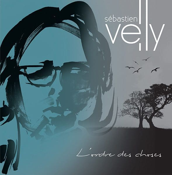 Album L'ordre des choses de Sébastien Velly